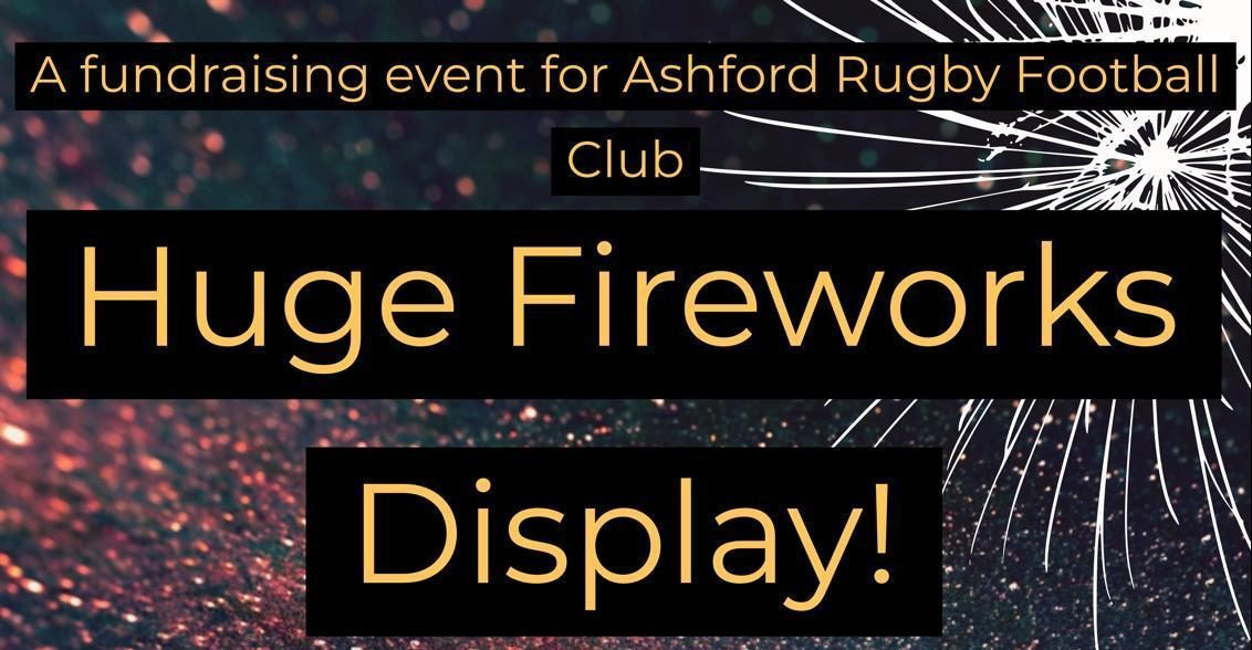 Ashford Rugby Club Fireworks Display 2019